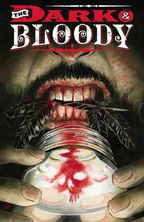 DARK AND BLOODY GRAPHIC NOVEL