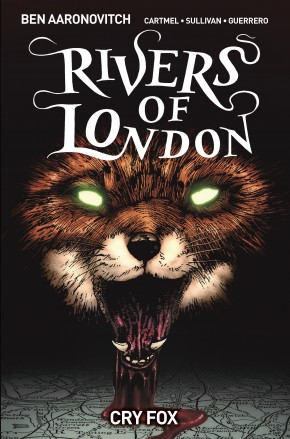 RIVERS OF LONDON VOLUME 5 CRY FOX GRAPHIC NOVEL