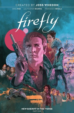 FIREFLY NEW SHERIFF IN THE VERSE VOLUME 1 HARDCOVER