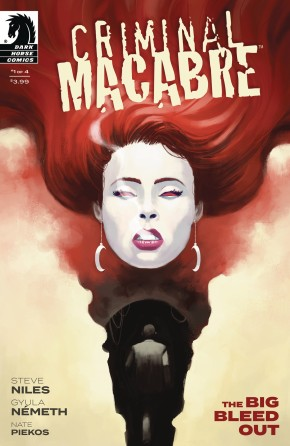 CRIMINAL MACABRE THE BIG BLEED OUT #1