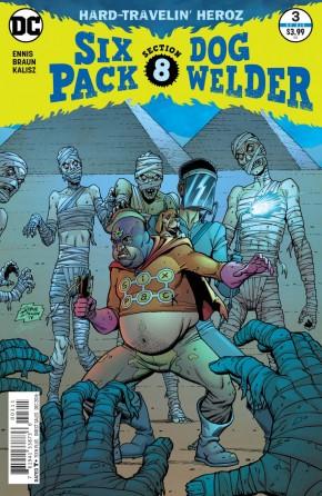 SIXPACK AND DOGWELDER HARD-TRAVELIN HEROZ #3