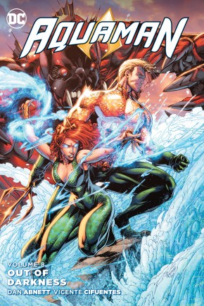 AQUAMAN VOLUME 8 OUT OF DARKNESS GRAPHIC NOVEL