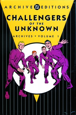 CHALLENGERS OF THE UNKNOWN ARCHIVES VOLUME 1 HARDCOVER