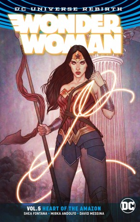 WONDER WOMAN VOLUME 5 HEART OF THE AMAZON GRAPHIC NOVEL
