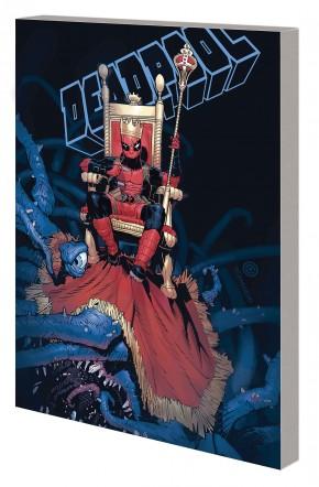 KING DEADPOOL VOLUME 1 HAIL TO THE KING HARDCOVER