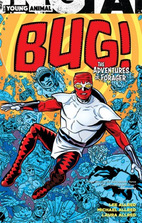 BUG THE ADVENTURES OF FORAGER GRAPHIC NOVEL