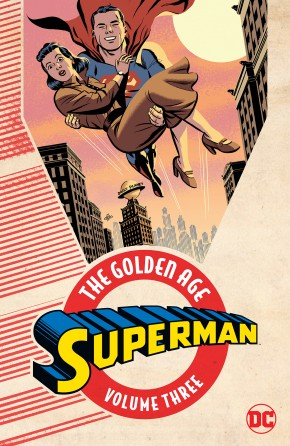 SUPERMAN THE GOLDEN AGE VOLUME 3 GRAPHIC NOVEL