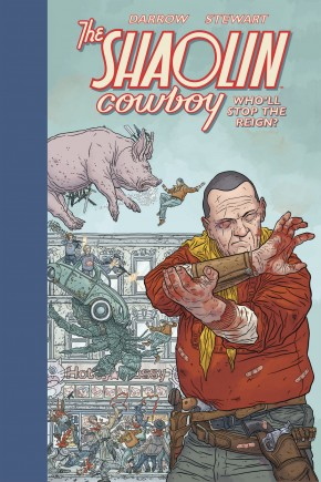 SHAOLIN COWBOY WHOLL STOP THE REIGN HARDCOVER