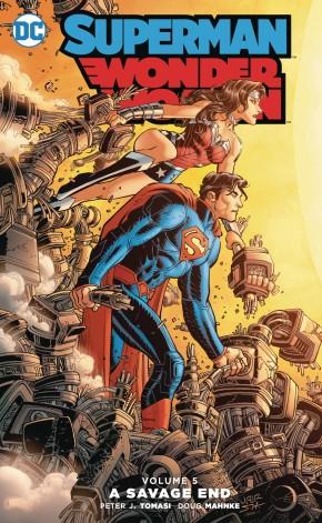 SUPERMAN WONDER WOMAN VOLUME 5 SAVAGE END GRAPHIC NOVEL