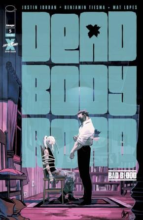 DEAD BODY ROAD BAD BLOOD #5