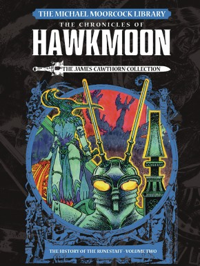 MOORCOCK HAWKMOON VOLUME 2 HISTORY OF THE RUNESTAFF LIBRARY EDITION HARDCOVER