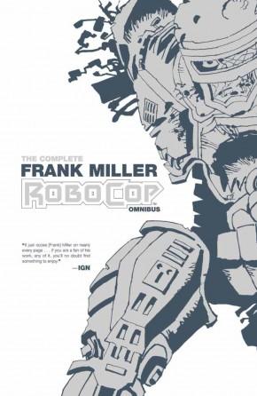 COMPLETE FRANK MILLER ROBOCOP OMNIBUS GRAPHIC NOVEL