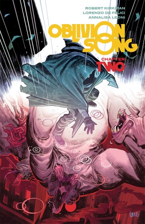 OBLIVION SONG BY KIRKMAN AND DE FELICI VOLUME 2 GRAPHIC NOVEL