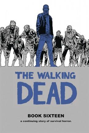 WALKING DEAD VOLUME 16 HARDCOVER