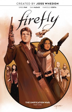 FIREFLY VOLUME 1 THE UNIFICATION WAR GRAPHIC NOVEL