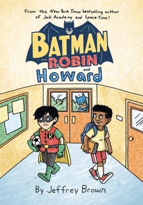 BATMAN AND ROBIN AND HOWARD VOLUME 1 GRAPHIC NOVEL