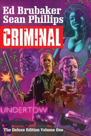 CRIMINAL DELUXE EDITION VOLUME 1 HARDCOVER