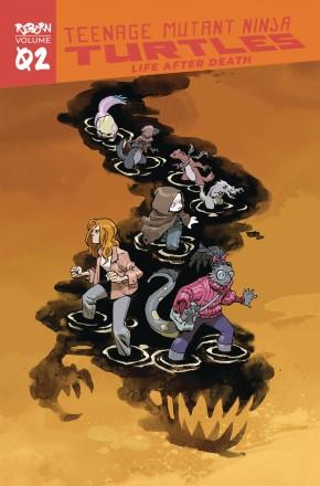 TEENAGE MUTANT NINJA TURTLES REBORN VOLUME 2 LIFE AFTER DEATH GRAPHIC NOVEL