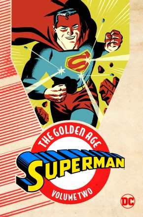 SUPERMAN THE GOLDEN AGE VOLUME 2 GRAPHIC NOVEL