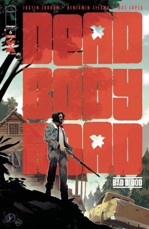 DEAD BODY ROAD BAD BLOOD #6