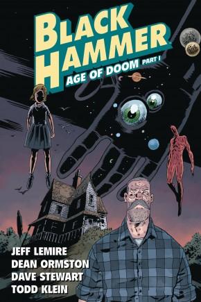 BLACK HAMMER VOLUME 3 AGE OF DOOM PART I GRAPHIC NOVEL
