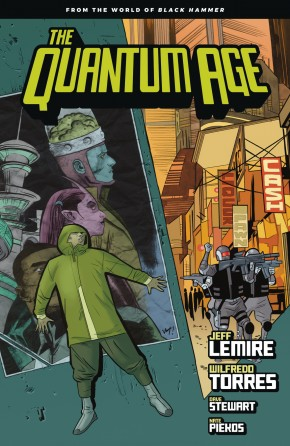 QUANTUM AGE FROM THE WORLD OF BLACK HAMMER VOLUME 1 GRAPHIC NOVEL
