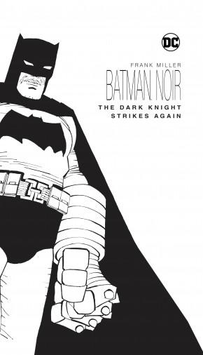 BATMAN NOIR THE DARK KNIGHT STRIKES AGAIN HARDCOVER