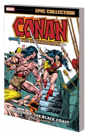 CONAN THE BARBARIAN THE ORIGINAL MARVEL YEARS EPIC COLLECTION QUEEN OF THE BLACK COAST GRAPHIC NOVEL