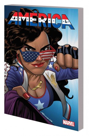 AMERICA VOLUME 1 LIFE AND TIMES OF AMERICA CHAVEZ