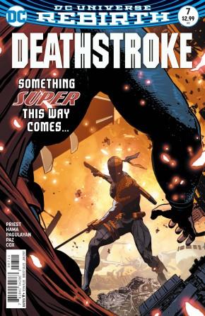 DEATHSTROKE #7 (2016 SERIES)