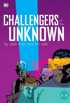 CHALLENGERS OF THE UNKNOWN BY JEPH LOEB AND TIM SALE HARDCOVER