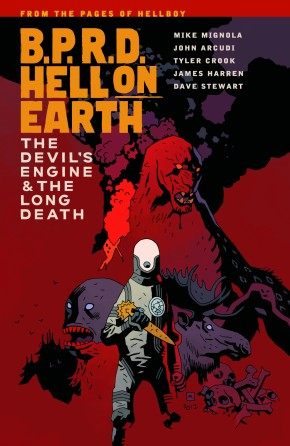 BPRD HELL ON EARTH VOLUME 4 THE DEVILS ENGINE AND THE LONG DEATH GRAPHIC NOVEL