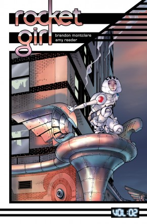 ROCKET GIRL VOLUME 2 ONLY THE GOOD GRAPHIC NOVEL
