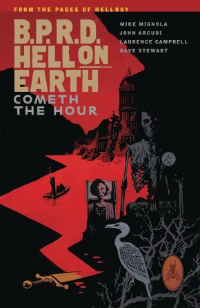 BPRD HELL ON EARTH VOLUME 15 COMETH THE HOUR GRAPHIC NOVEL
