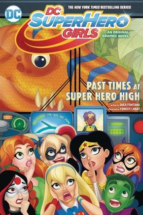 DC SUPER HERO GIRLS VOLUME 4 PAST TIMES AT SUPER HERO HIGH GRAPHIC NOVEL