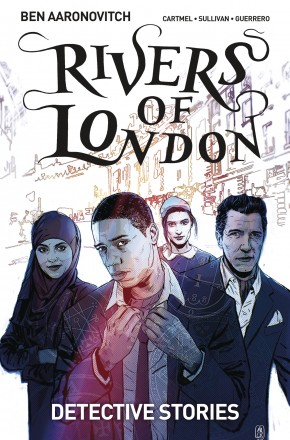 RIVERS OF LONDON VOLUME 4 DETECTIVE STORIES GRAPHIC NOVEL