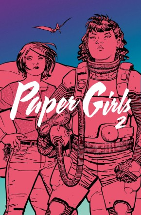 PAPER GIRLS VOLUME 2 GRAPHIC NOVEL