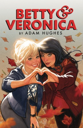 BETTY AND VERONICA BY ADAM HUGHES VOLUME 1 GRAPHIC NOVEL