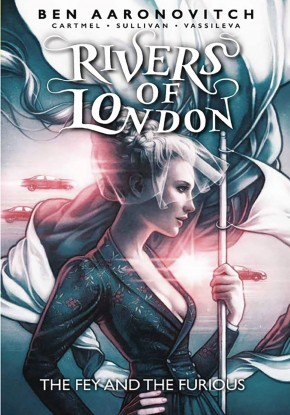 RIVERS OF LONDON VOLUME 8 THE FEY AND THE FURIOUS GRAPHIC NOVEL