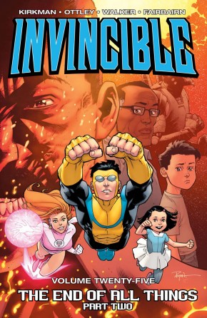 INVINCIBLE VOLUME 25 END OF ALL THINGS PART 2 GRAPHIC NOVEL