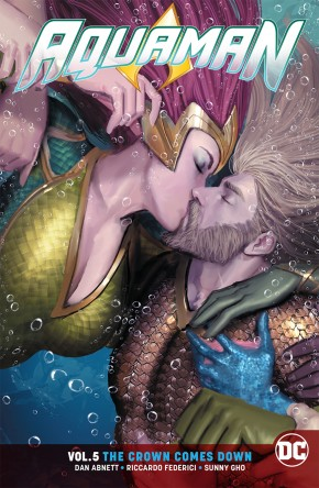 AQUAMAN VOLUME 5 THE CROWN COMES DOWN GRAPHIC NOVEL