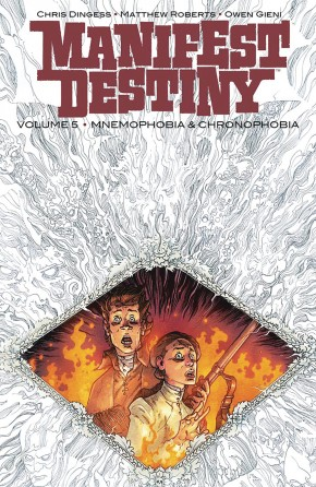 MANIFEST DESTINY VOLUME 5 MNEMOPHOBIA AND CHRONOPHOBIA GRAPHIC NOVEL