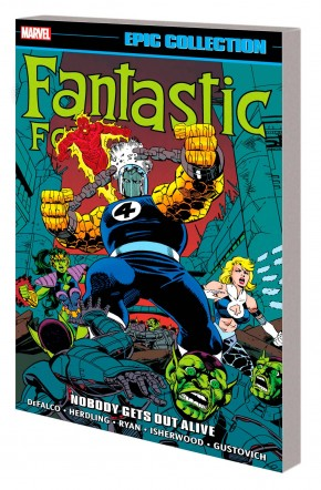 FANTASTIC FOUR EPIC COLLECTION NOBODY GETS OUT ALIVE GRAPHIC NOVEL
