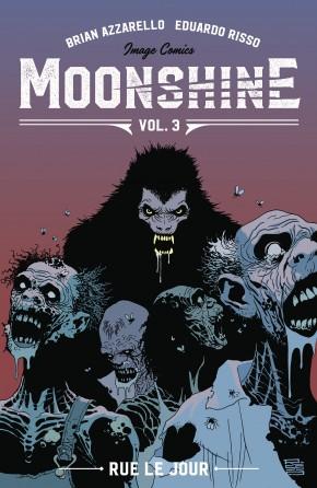 MOONSHINE VOLUME 3 RUE LE JOUR GRAPHIC NOVEL