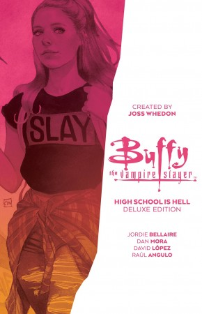 BUFFY THE VAMPIRE SLAYER HIGH SCHOOL IS HELL DELUXE EDITION HARDCOVER