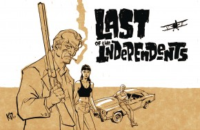 LAST OF THE INDEPENDENTS HARDCOVER