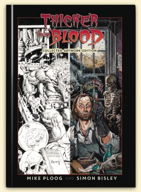 THICKER THAN BLOOD COLLECTED ARTIST EDITION BY MIKE PLOOG AND SIMON BISLEY