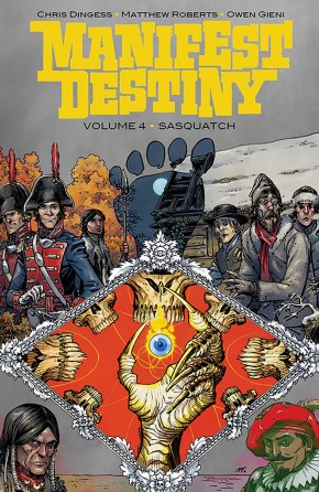 MANIFEST DESTINY VOLUME 4 SASQUATCH GRAPHIC NOVEL