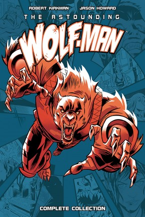 ASTOUNDING WOLF-MAN COMPLETE COLLECTION HARDCOVER
