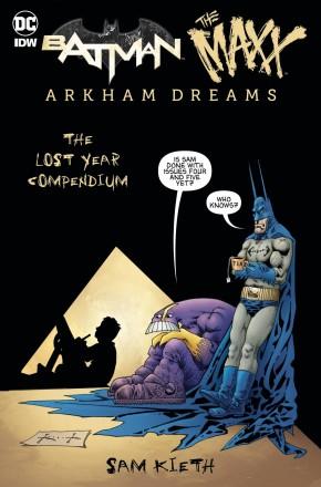 BATMAN MAXX ARKHAM DREAMS THE LOST YEAR COMPENDIUM